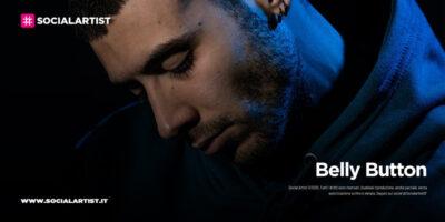 """Belly Button, dal 6 luglio il nuovo singolo """"Non Pensi A Noi"""""""