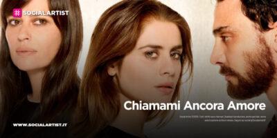 Rai Fiction – Chiamami Ancora Amore (2021)