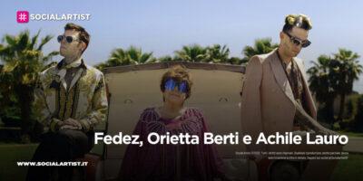 """Fedez, Orietta Berti e Achille Lauro, dall'11 giugno il nuovo singolo """"Mille"""""""