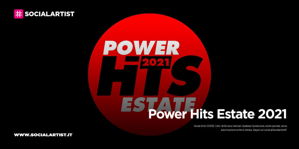 Power Hits Estate 2021, martedì 31 agosto all'Arena di Verona