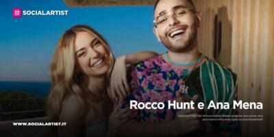 """Rocco Hunt e Ana Mena, dal 4 giugno il nuovo singolo """"Un bacio all'improvviso"""""""