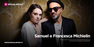"""Samuel e Francesca Michielin, dal 14 maggio il nuovo singolo """"Cinema"""""""