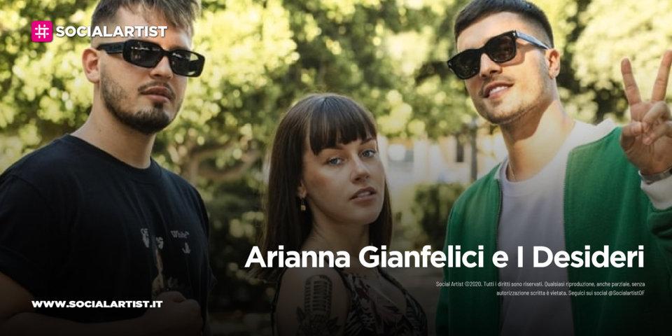 """Arianna Gianfelici e I Desideri, dal 18 giugno il nuovo singolo """"Tutto il nostro folle amore"""""""