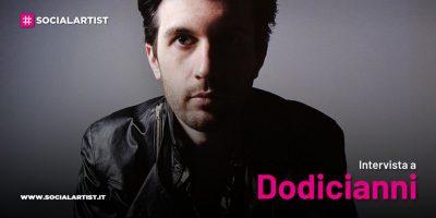 """VIDEOINTERVISTA Dodicianni, il nuovo EP """"Lettere dalla lunga notte"""""""