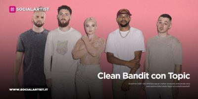 """Clean Bandit con Topic, dal 30 luglio il nuovo singolo """"Drive"""""""