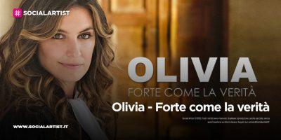 Mediaset – Olivia – Forte come la verità (2021)